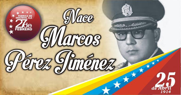 25 Nace Marcos Pérez Jiménez