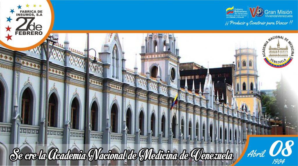 08 Se crea la Academia Nacional de Medicina de Venezuela