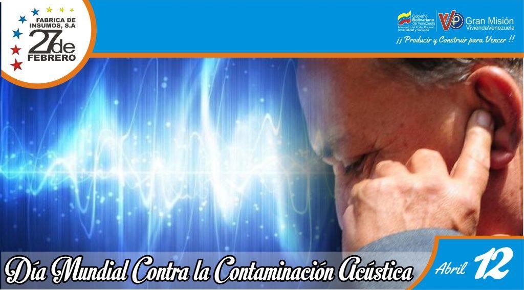 12 Día Mundial Contra la Contaminación Acústica