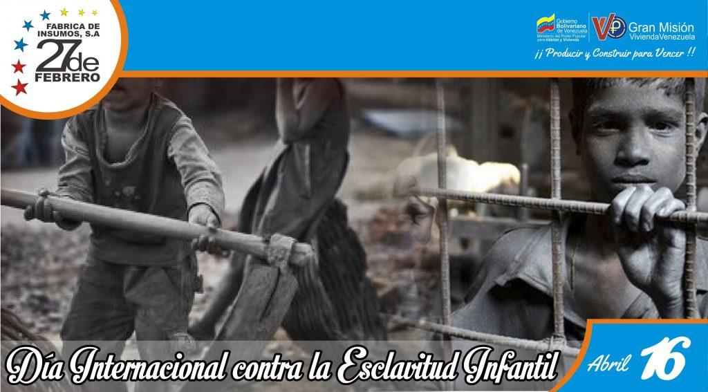 16 Día Internacional contra la Esclavitud Infantil