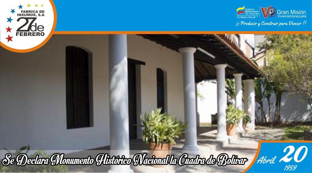 20 Se Declara Monumento Histórico Nacional la Cuadra de Bolívar